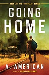 Going Home: A Novel (The Survivalist Series) by American, A. (2013) Paperback