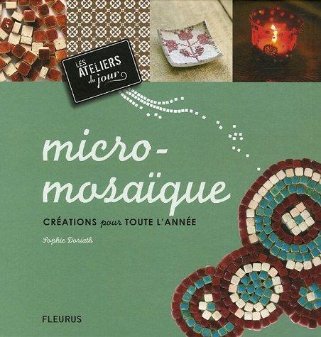 Micro-mosaîque : Créations pour toute l'année