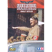 Les Archives en couleurs : adolf hitler