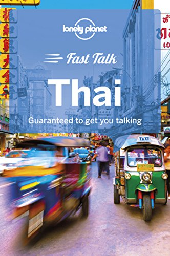 Lonely Planet Fast Talk Thai (Phrasebook) por Lonely Planet