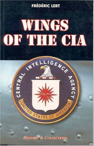 Wings of the CIA par Frederic Lert