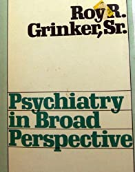 Psychiatry in Broad Perspective,