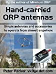 Hand-carried QRP antennas: Simple ant...