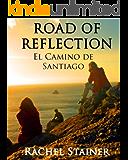 Road of reflection - El Camino de Santiago
