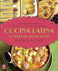 Cocina Latina: El Sabor del Mundo Latino by Raquel Roque (2013-09-04)