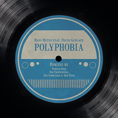 Polyphobia