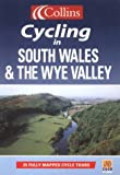 South Wales and the Wye Valley (Cycling) (Cycling Guide Series)