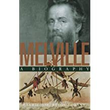 Melville: A Biography                     World