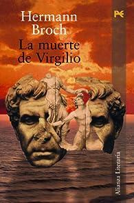 La muerte de Virgilio par HERMANN BROCH