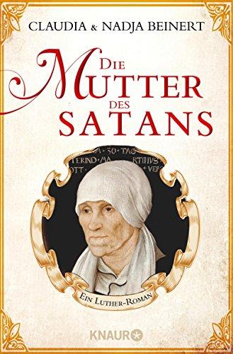 Die Mutter des Satans: Roman Bedingungen 16
