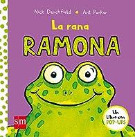 La rana Ramona par Nick Denchfield