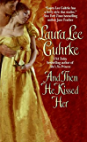 And Then He Kissed Her (Girl Bachelors series)
