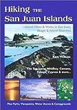 Image de Hiking the San Juan Islands: Island Hikes and Walks in San Juan, Skagit and Island Counties