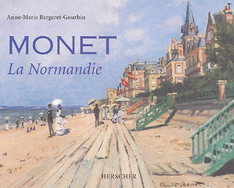 Monet : La Normandie