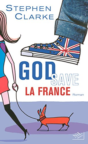 God save la France par Stephen Clarke
