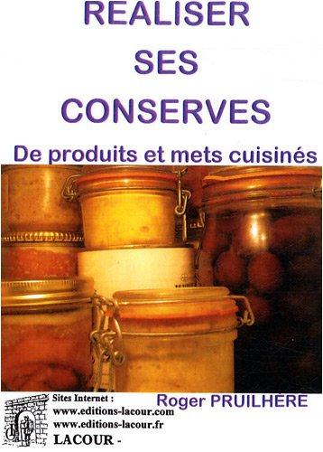 Réaliser ses conserves de produits et mets cuisinés