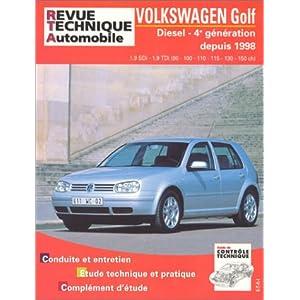 Revue Technique 622.2 Golf IV Diesel Sdi Tdi 90 a 150 Cv 98/03