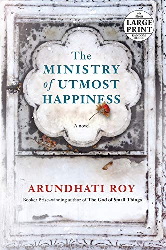 The Ministry of Utmost Happiness (Random House Large Print) por Arundhati Roy