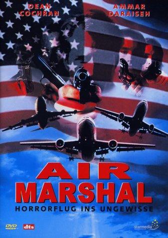 Air Marshal - Horrorflug ins Ungewisse