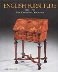 English Furniture 1660 - 1714 From Charles Ii To Queen Anne