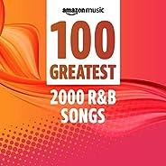 100 Greatest 00s R&a