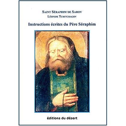 Instructions écrites du Père Séraphim