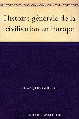 Couverture du livre Histoire générale de la civilisation en Europe
