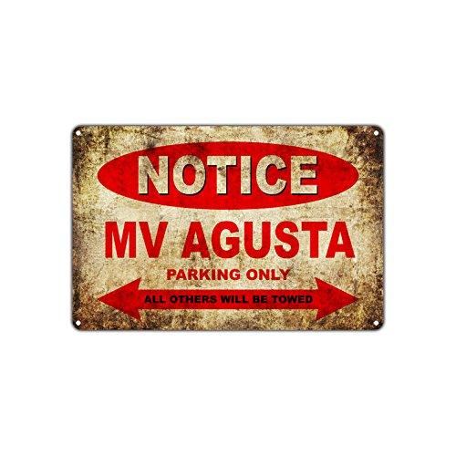 MV Agusta Motorräder Fahrräder Nur Alle Anderen Werden geschleppt Parken Schild Vintage Retro Metall Decor Art Shop Man Cave Bar Aluminium Schild Teller 12