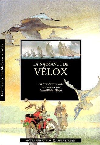 La naissance de Velox