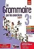 La grammaire par les exercices 4e - Version corrigée réservée aux enseignants - Nouveau programme 2016