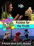 The Fred and Susie Show: Fishing for the Truth [OV]