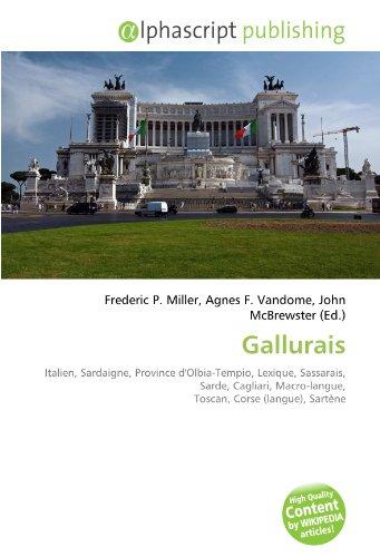 Gallurais: Italien, Sardaigne, Province d'Olbia-Tempio, Lexique, Sassarais, Sarde, Cagliari, Macro-langue, Toscan, Corse (langue), Sartène