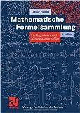 Mathematische Formelsammlung für Ingenieure und Naturwissenschaftler. (Vieweg Fachbücher der Technik) ( 25. August 2006 )