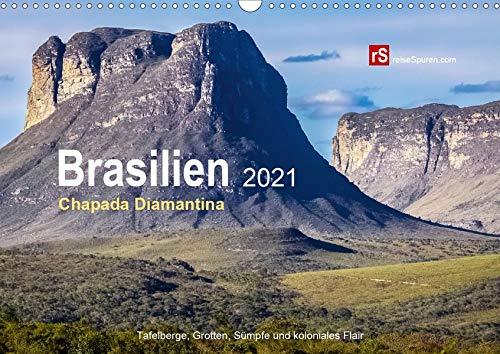 Brasilien 2021 - Chapada Diamantina (Wandkalender 2021 DIN A3 quer): Grandiose Landschaft mit Tafelbergen, Wasserfällen, Tropfsteinhöhlen und ... (Monatskalender, 14 Seiten ) (CALVENDO Natur)