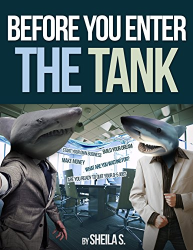 Before You Enter Tank! (English Edition) (Shark Tank Im Aus)