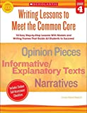 [Writing Lessons to Meet the Common Core, Grade 4] (By: Linda Ward Beech) [published: June, 2013]