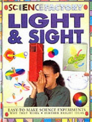 Science Factory:Light & Sight PDF Books