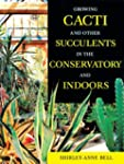 Growing Cacti and Other Succulents in...