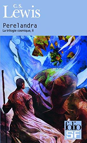 La Trilogie Cosmique 2/Perelandra (Folio Science Fiction) par C. S. Lewis