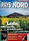 PAYS DU NORD N? 23 du 01-05-1998 RANDO - AUTOUR DE ZUYDKERQUE - LENS - ENTRE CHARBON ET BALLON ROND - LE BANDIT MONEUSE - LES PARCS D'ATTRACTIONS - FOURNISSEURS DE LA COURONNE BELGE - LE CHEVAL BOULONNAI