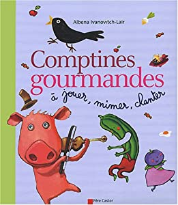 """Afficher """"Comptines gourmandes"""""""