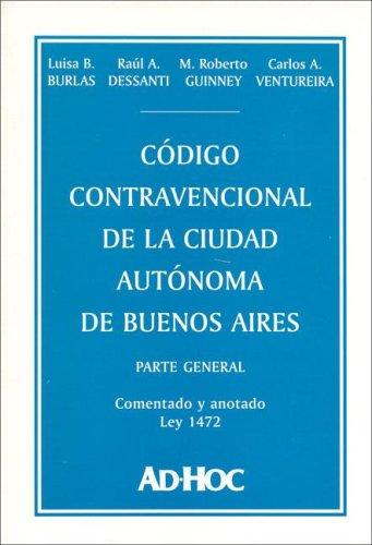 Codigo Contravencional de La Ciudad Autonoma de Buenos Aires