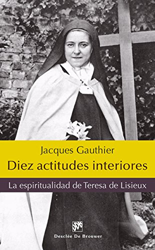 Diez actitudes interiores (Caminos) por Jacques Gauthier