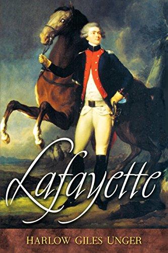 Lafayette por Harlow Giles Unger