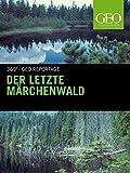 Der letzte Märchenwald