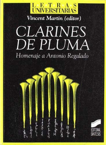 Clarines de pluma : homenaje a Antonio Regalado
