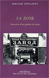 La Zone : Souvenirs d'un gardien de camp