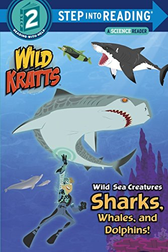 Wild Sea Creatures: Sharks, Whales and Dolphins! (Step Into Reading) (Step Into Reading: A Step 2 Book)