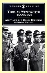 Army Life in a Black Regiment (Penguin Classics)