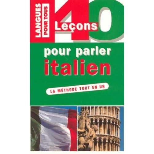 40 LECONS POUR PARLER ITALIEN  (ancienne édition)